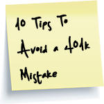 10 Tips To Avoid A 401k Mistake