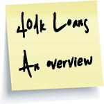 401k Loans An Overview