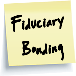 Fiduciary Bonding