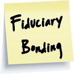 Fiduciary Bonding