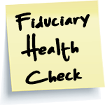 Fiduciary Health Check